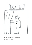 Hannes Egger_Hotel Cubo_cover