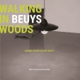 Hannes Egger, Walking in Beuys Woods
